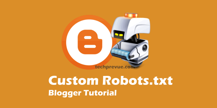 How To Use Custom Robots.txt With Your Blog?