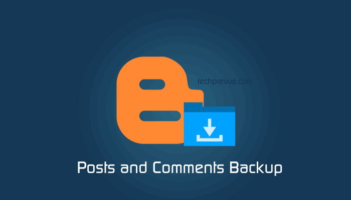 blogger posts comments backup