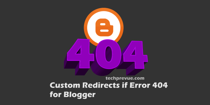 Create Custom Redirects for Error 404 on Blogspot