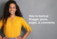How to backup Blogger posts & comments