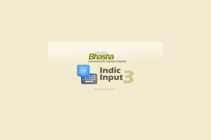 Microsoft Indic Input 3 - Type in Indic Languages