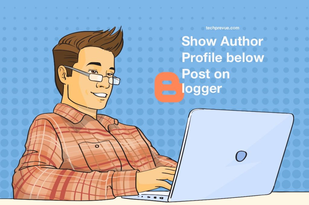 Show the author profile on Google Blogger Blogspot