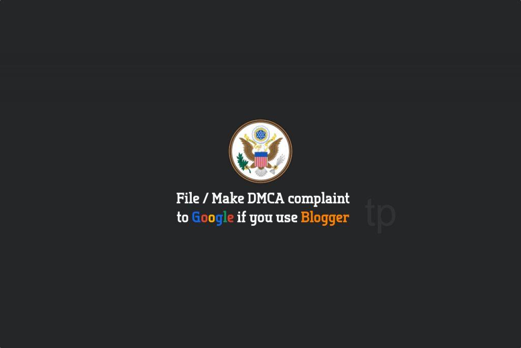 How to do DMCA complaint to Google