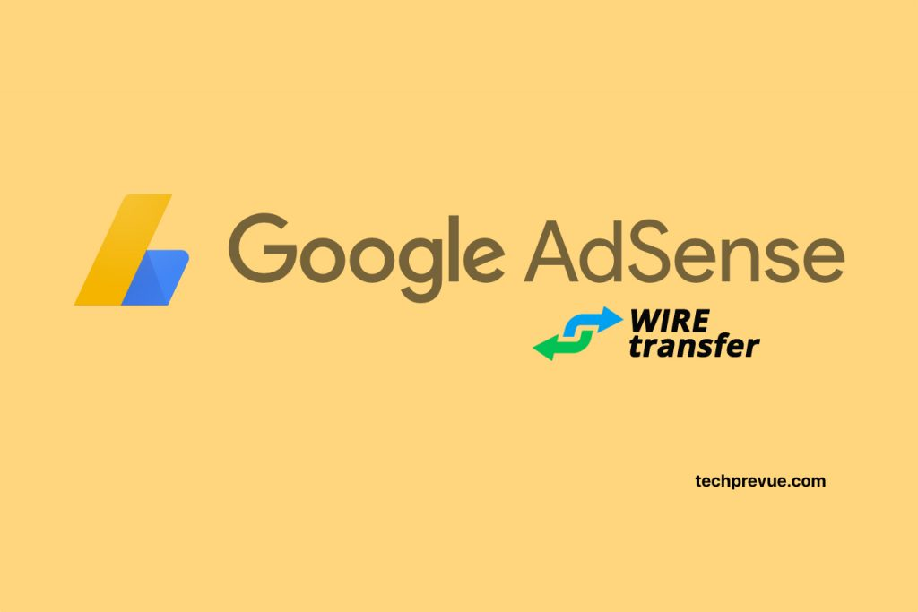 Add bank account to Google AdSense Wire Transfer
