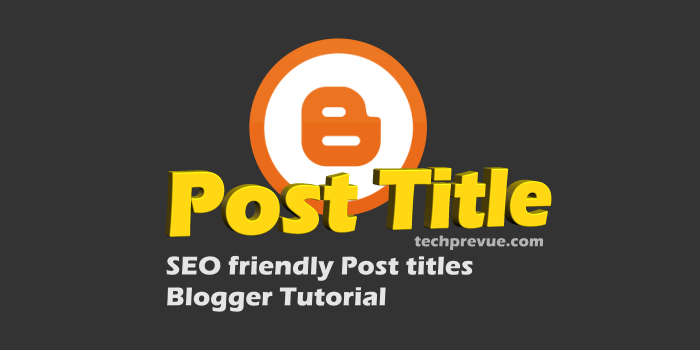 Post title before blog title -Blogger SEO