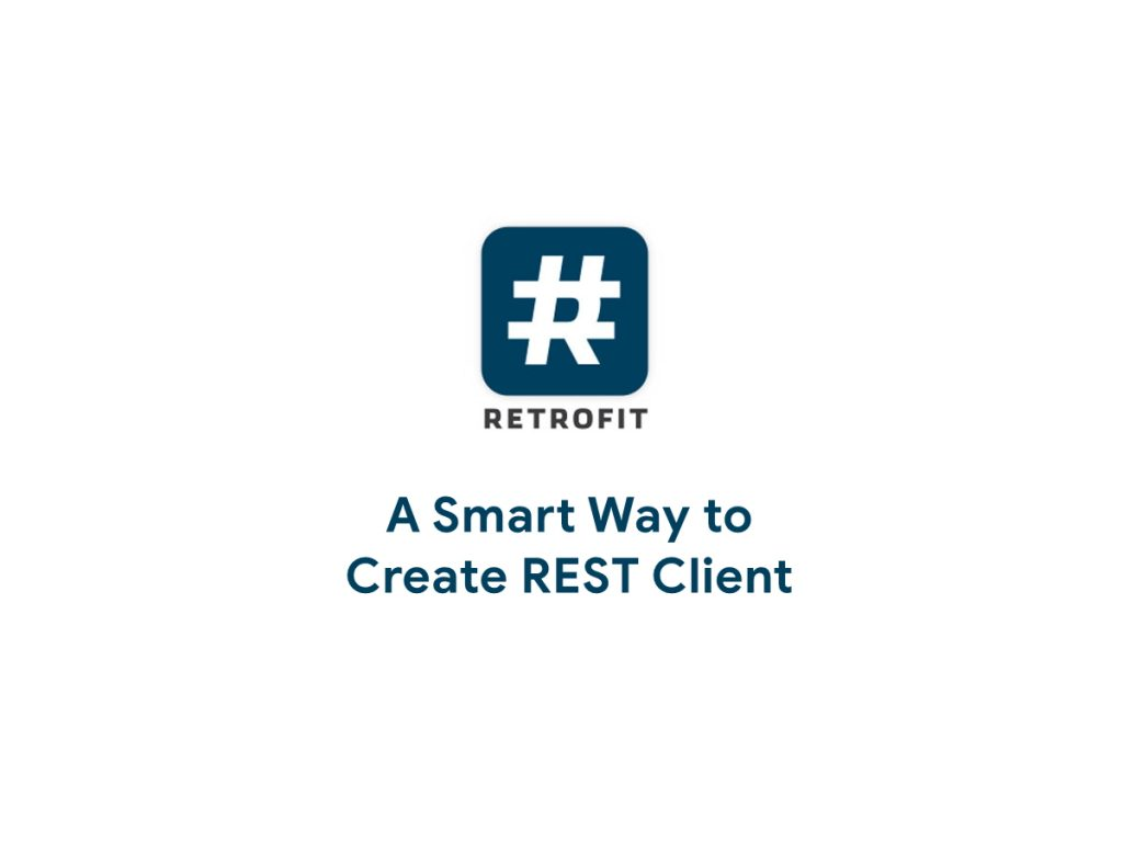 Retrofit - Create REST Client