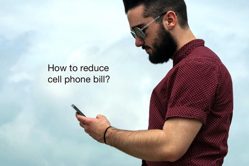 How to lower cell phone bill