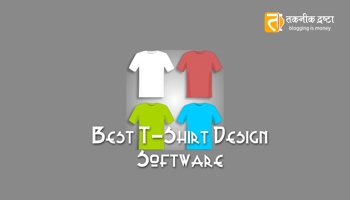 Best t shirt design software tool providers list of 10 for T shirt printing design software