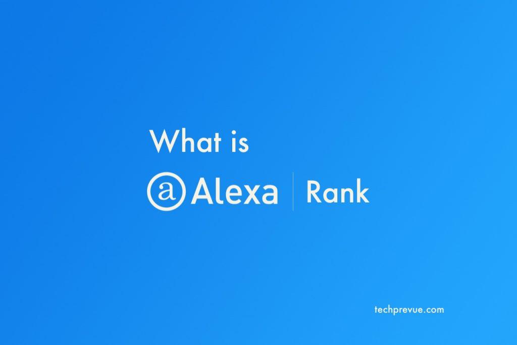 What is Alexa rank and Alexa toolbar