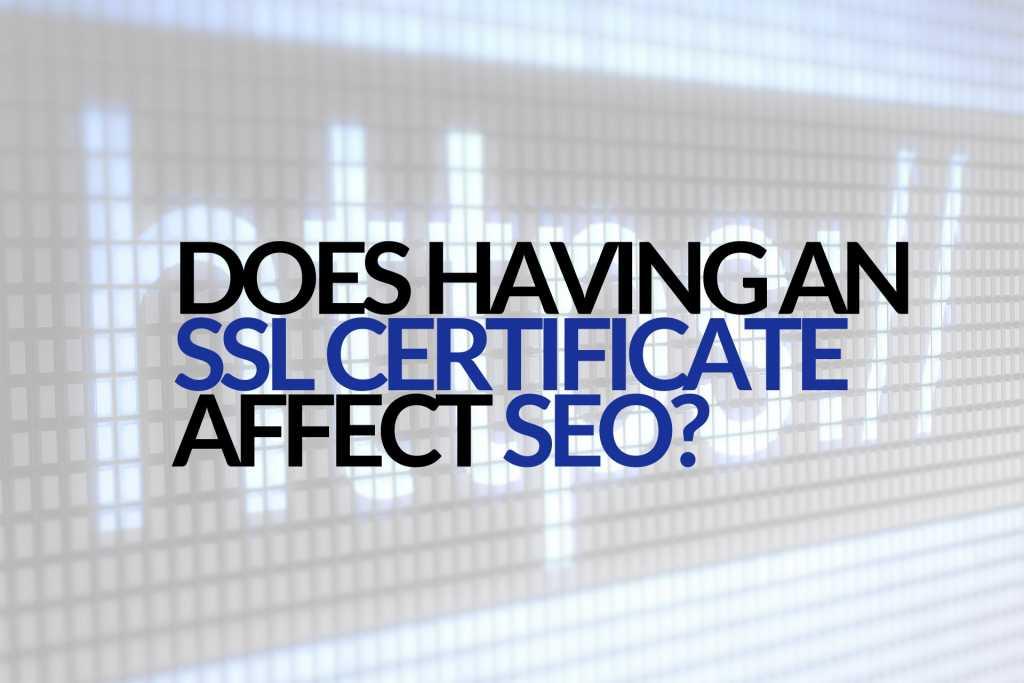 Does SSL certificate help SEO