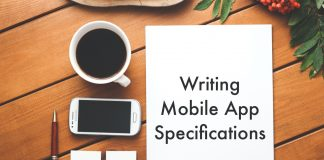 Tips to write mobile app specifications