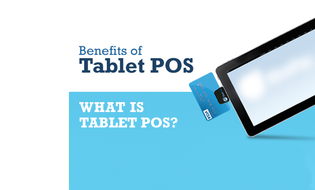 Benefits tablet pos