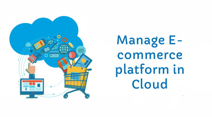 E-commerce platform cloud