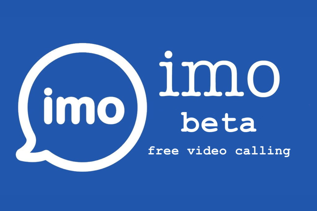 imo beta free video call download