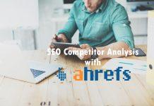 SEO Competitor Analysis using Ahrefs