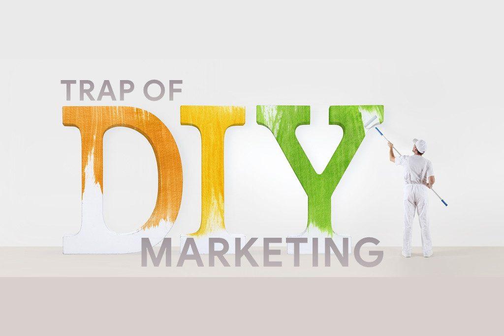 Traps of DIY marketing