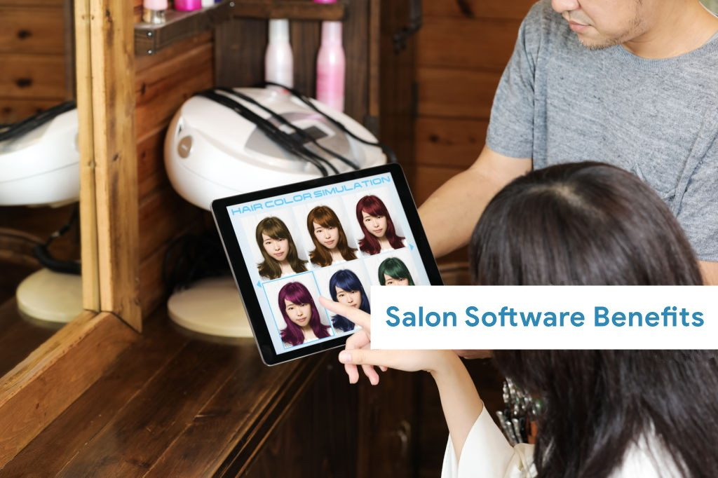 Salon software benefits