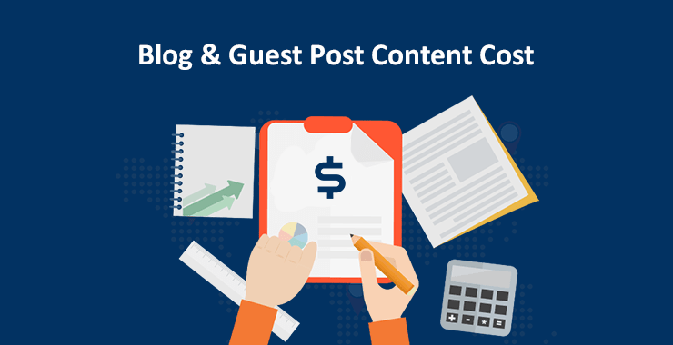 Blog and guest post content cost