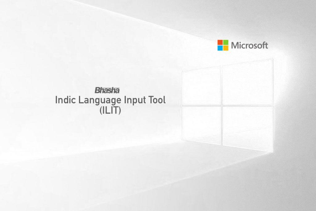Microsoft Indic Language Input Tool (ILIT)