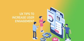 UX Tips to Increase User Engagement