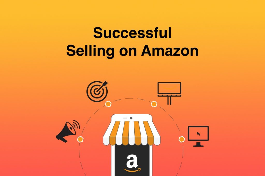 Successful Selling on Amazon