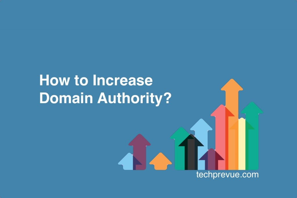 Steps to Increase Domain Authority