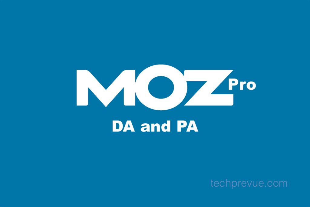 What is the Moz Pro, DA and PA?