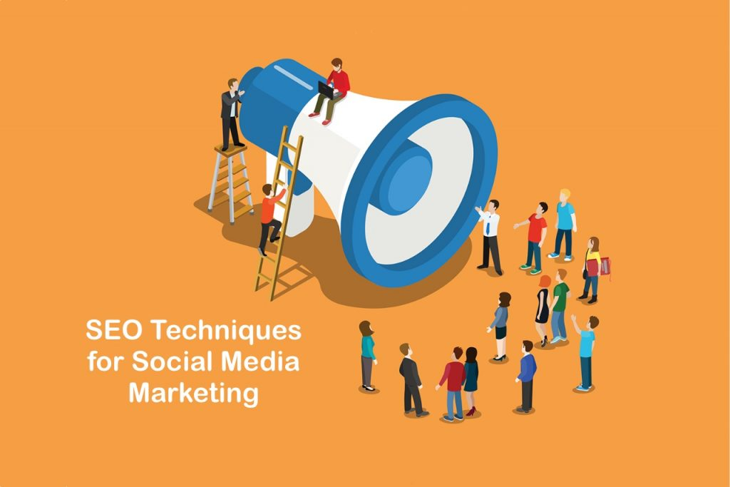 SEO techniques in social media marketing