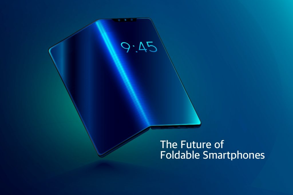 The future of foldable smartphones