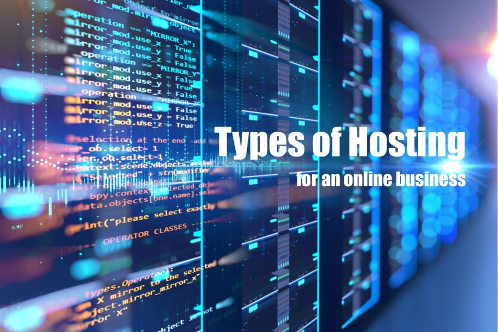 Types of hosting for an online business