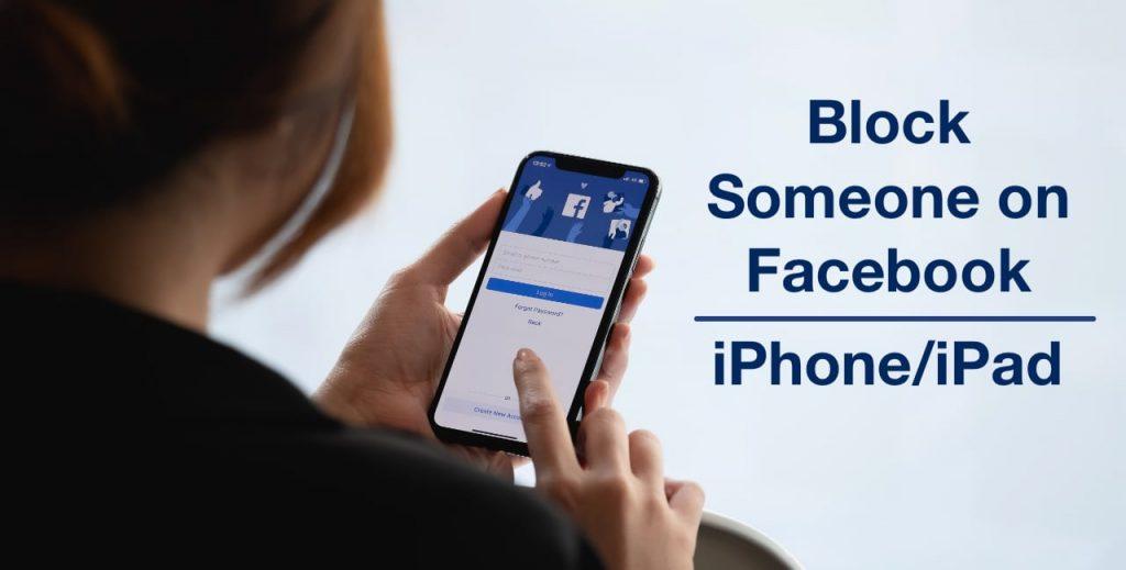 كيفية إلغاء حظر شخص ما على Facebook باستخدام iPhone iPad