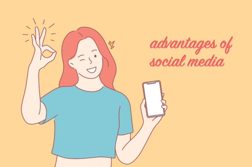 The advantages of social media