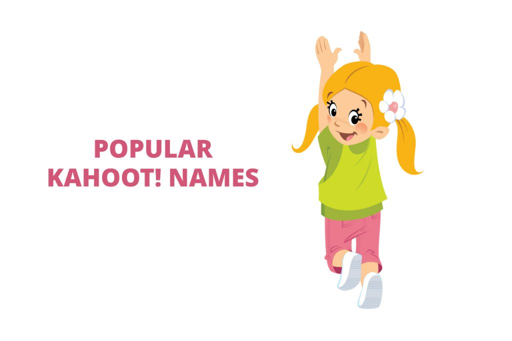 Popular Kahoot names for boys and girls