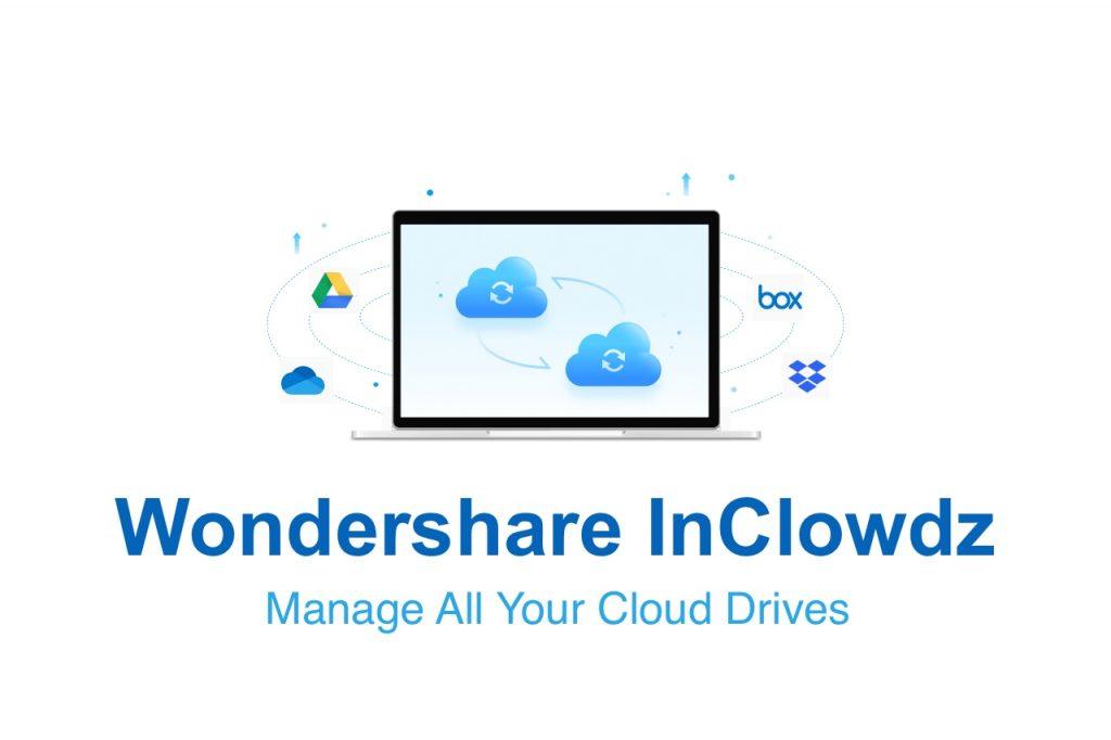 Wondershare InClowdz to Manage Cloud Drives