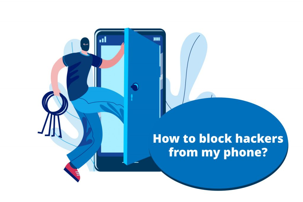 How to Block Hackers from My Phone?